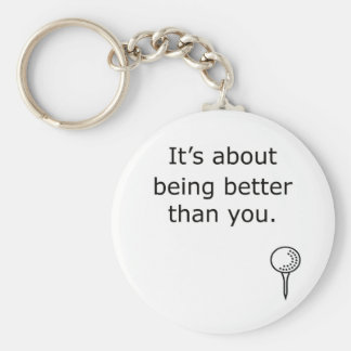 Being Better Than You Golf Design Keychain