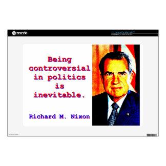 "Being Controversial In Politics - Richard Nixon.jp 15"" Laptop Skins"