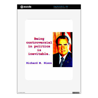 Being Controversial In Politics - Richard Nixon.jp iPad Skin