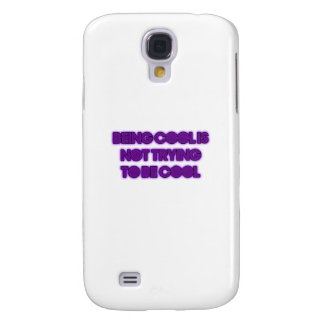 being cool-not what you think samsung galaxy s4 case