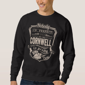 Being CORNWELL Is Pretty. Gift Birthday Sweatshirt