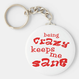 Being Crazy Keychains