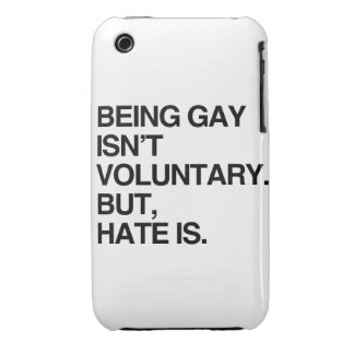 BEING GAY ISN'T VOLUNTARY BUT HATE IS iPhone 3 COVER