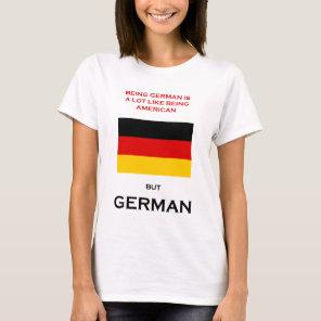 Being German T-Shirt
