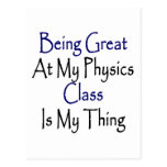 Being Great At My Physics Class Is My Thing Postcards