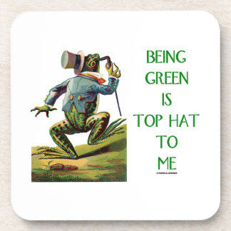 Being Green Is Top Hat To Me Frog Environmental Coasters