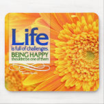 Being Happy Motivational Mousepad