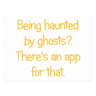 Being haunted by ghosts? postcard