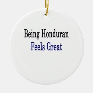 Being Honduran Feels Great Christmas Ornament