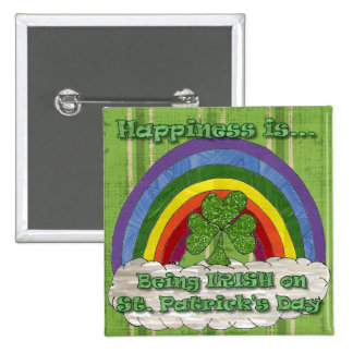 Being Irish On St Patrick's Day Pinback Button