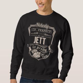 Being JETT Is Pretty. Gift Birthday Sweatshirt