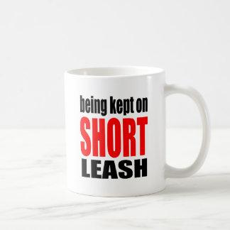 being kept short leash marriage reality expectatio coffee mug