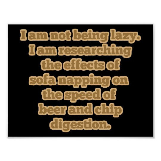 Being Lazy for Science Poster