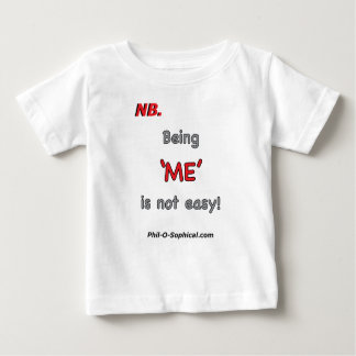 Being ME (Baby) Baby T-Shirt