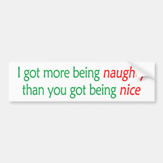 Being Naughty Bumper Sticker