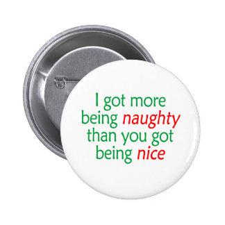 Being Naughty 2 Inch Round Button