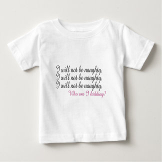 Being Naughty Shirt