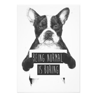 Being normal is boring custom announcements