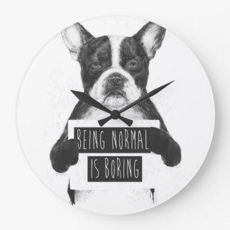 Being normal is boring large clock
