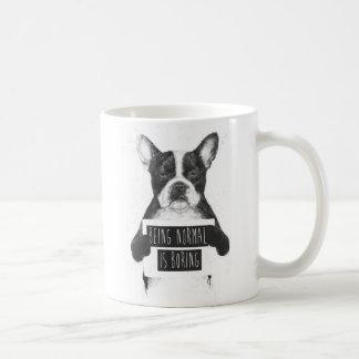 Being normal is boring mugs