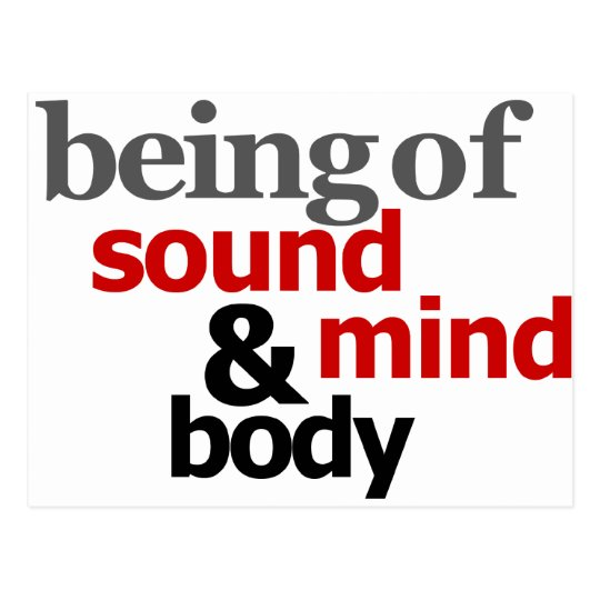 Being Of Sound Mind & Body Postcard