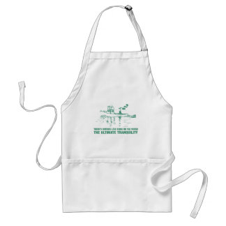 Being On The Water Is The Ultimate Tranquility Adult Apron