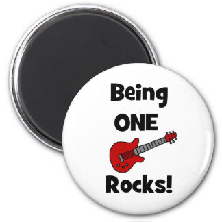 Being One (1) Rocks! Magnet