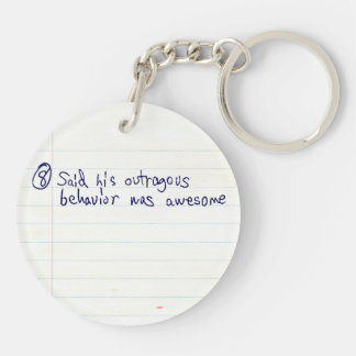Being Outrageous is Awesome Double-Sided Round Acrylic Keychain
