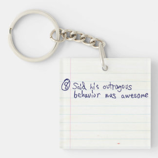 Being Outrageous is Awesome Double-Sided Square Acrylic Keychain
