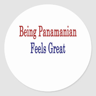 Being Panamanian Feels Great Classic Round Sticker