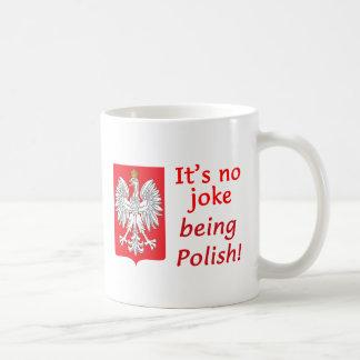 Being Polish Coffee Mug
