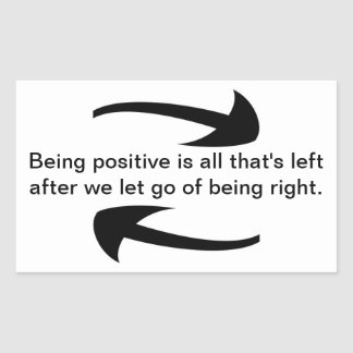 Being Positive Rectangular Sticker