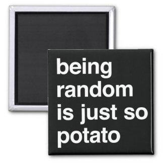 Being Random is Potato Hoodie Magnet