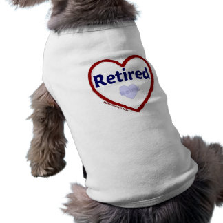 Being Retired Tee