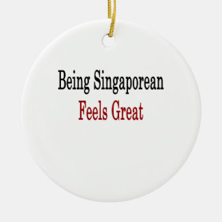 Being Singaporean Feels Great Christmas Tree Ornament