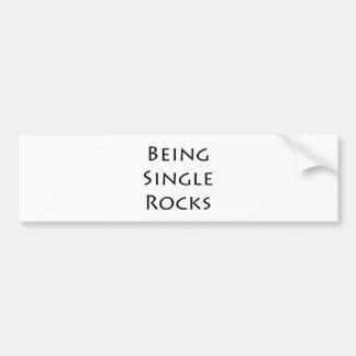 Being Single Rocks Car Bumper Sticker