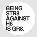 BEING ST8 AGAINST H8 -.png Sticker