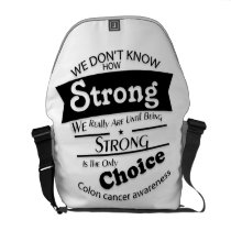 Being Strong Colon Cancer Awareness Courier Bag