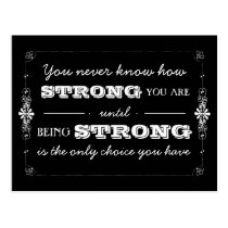 Being Strong Inspirational Quote Postcard