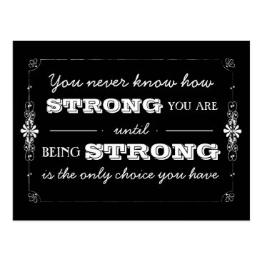 kat_parrella Being Strong Inspirational Quote Postcard