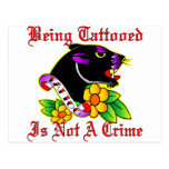Being Tattooed Is Not A Crime Post Card