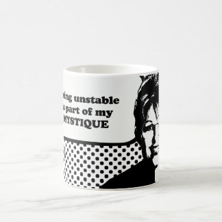 Being unstable is part of my mystique classic white coffee mug