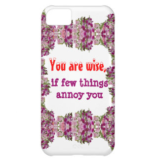 Being Wise - Words of wisdom Case For iPhone 5C