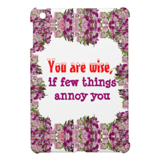 Being Wise -  Words of wisdom iPad Mini Case