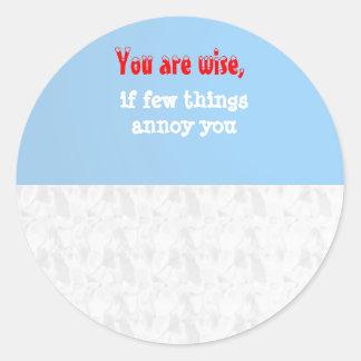 Being Wise -  Words of wisdom Classic Round Sticker