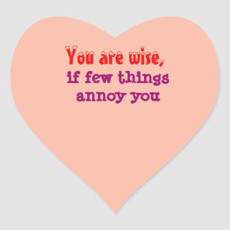 Being Wise -  Words of wisdom Heart Sticker