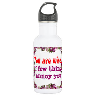 Being Wise -  Words of wisdom Water Bottle