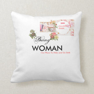 """""""Being Woman"""" Throw Pillow"""