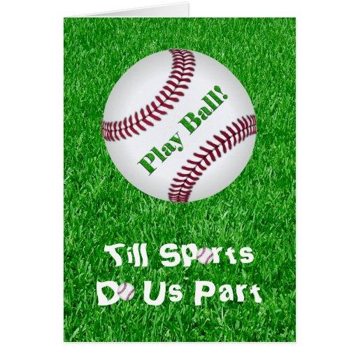 ¡Béisbol - bola del juego! Tarjeta De Felicitación
