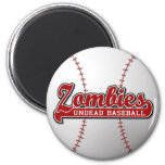 Béisbol de los Undead de los ZOMBIS - imán